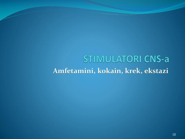 STIMULATORI CNS-a