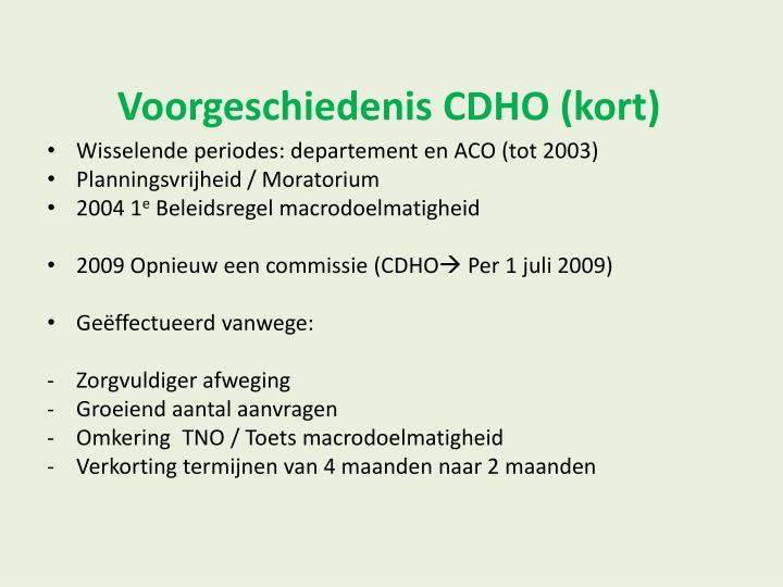 Voorgeschiedenis CDHO (kort)