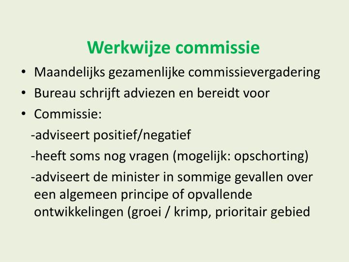 Werkwijze commissie