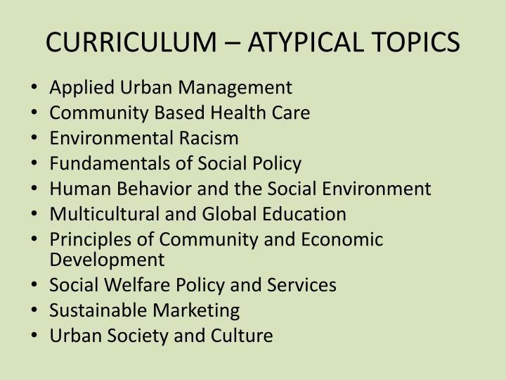 CURRICULUM – ATYPICAL TOPICS