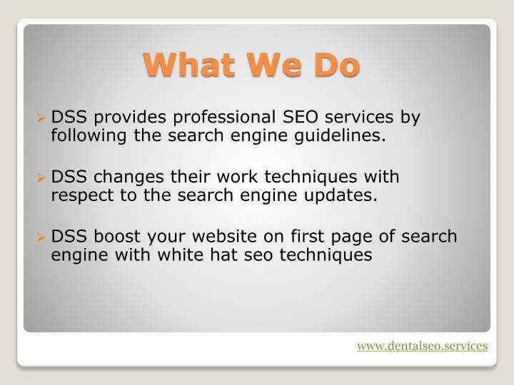 DSS provides professional SEO services by following the search engine guidelines.