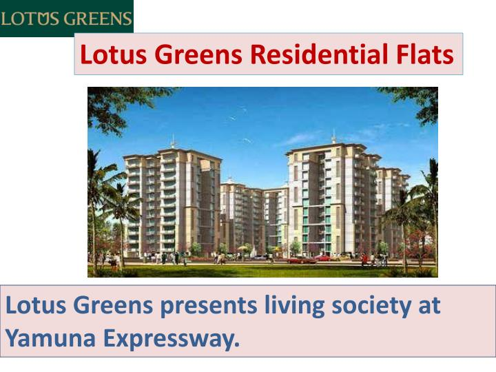 Lotus Greens Residential Flats