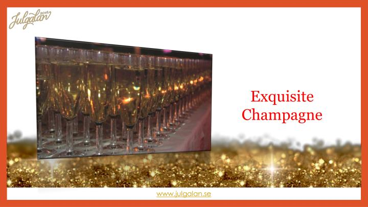 Exquisite Champagne