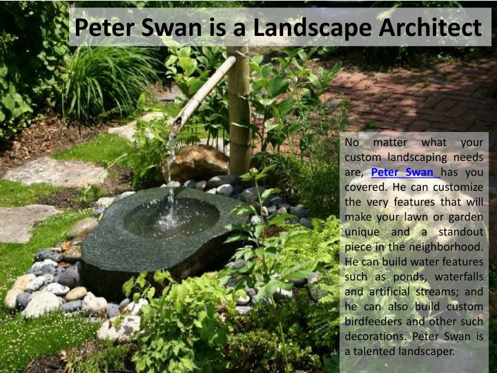 Peter Swan is a Landscape Architect