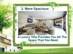 a luxury villa provides you all the space that you need