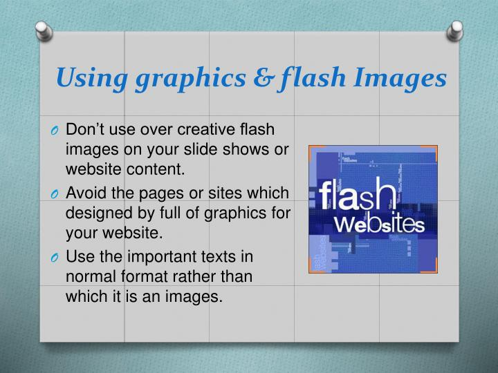 Using graphics & flash Images