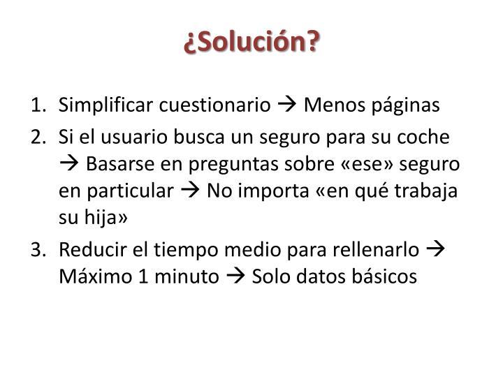 ¿Solución?