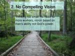 2 no compelling vision