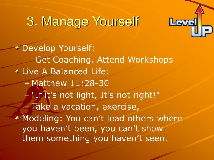 3. Manage Yourself
