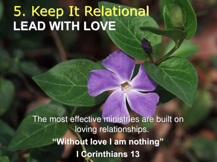 5. Keep It Relational