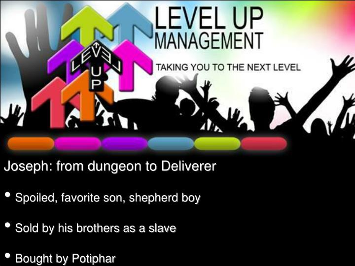 Joseph: from dungeon to Deliverer