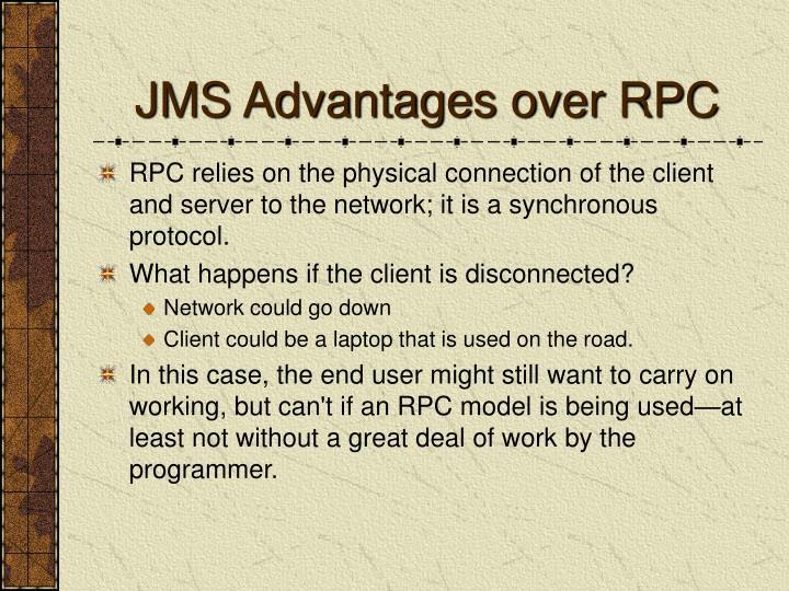JMS Advantages over RPC