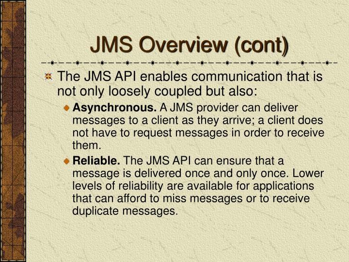 JMS Overview (cont)