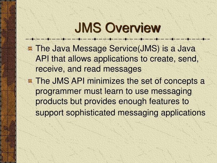 JMS Overview