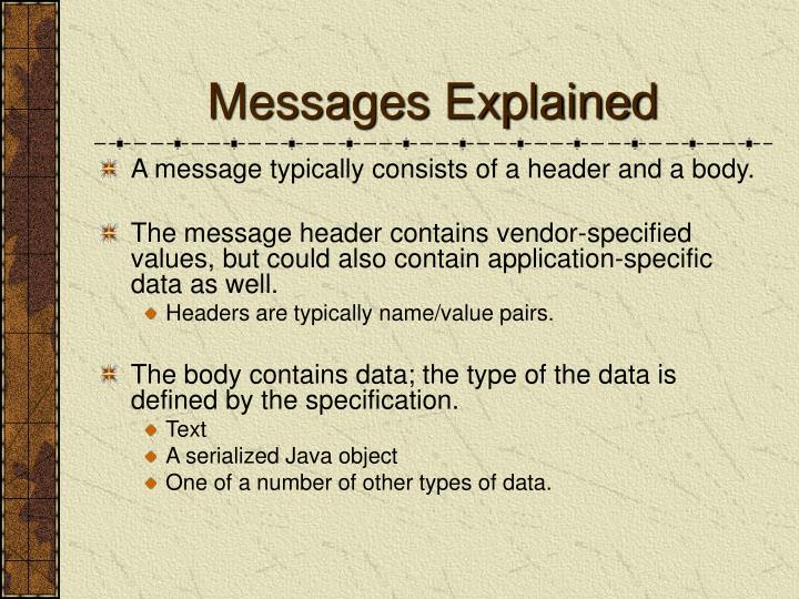 Messages Explained