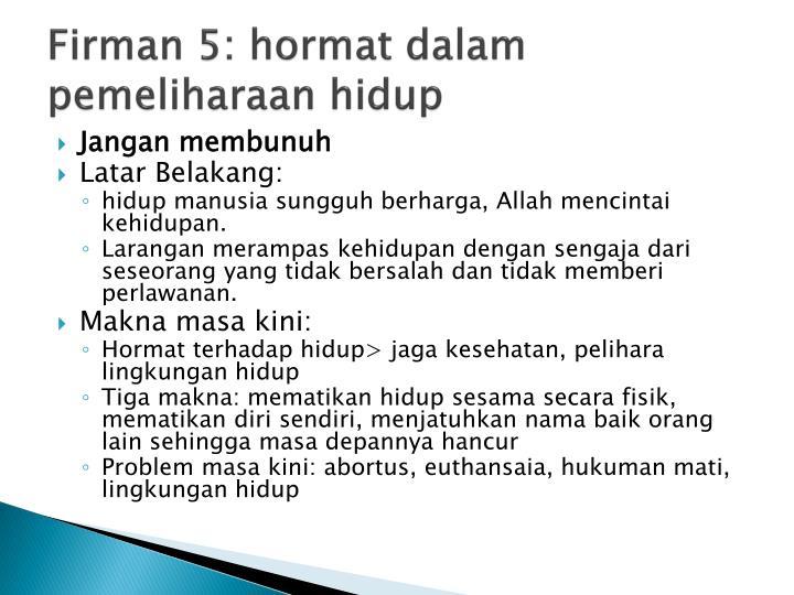 Firman 5: hormat dalam pemeliharaan hidup