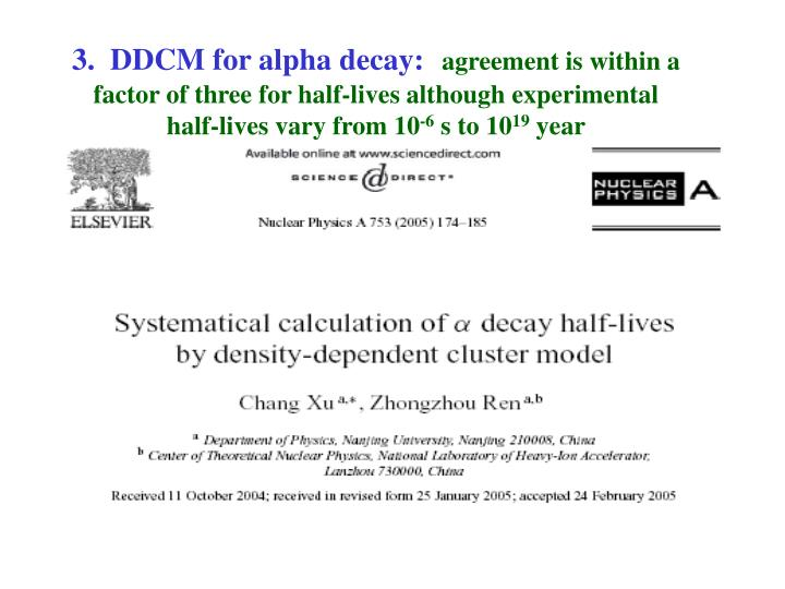 3.  DDCM for alpha decay: