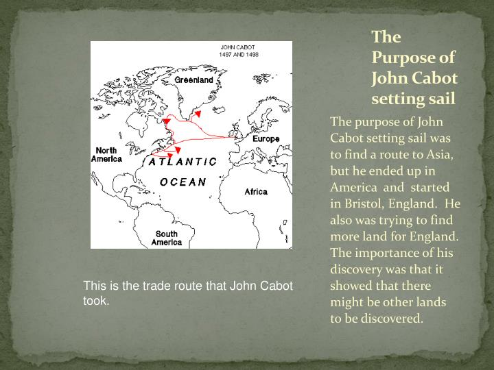 The Purpose of John Cabot setting sail