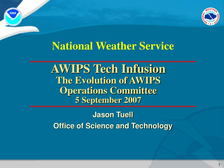 AWIPS Tech Infusion