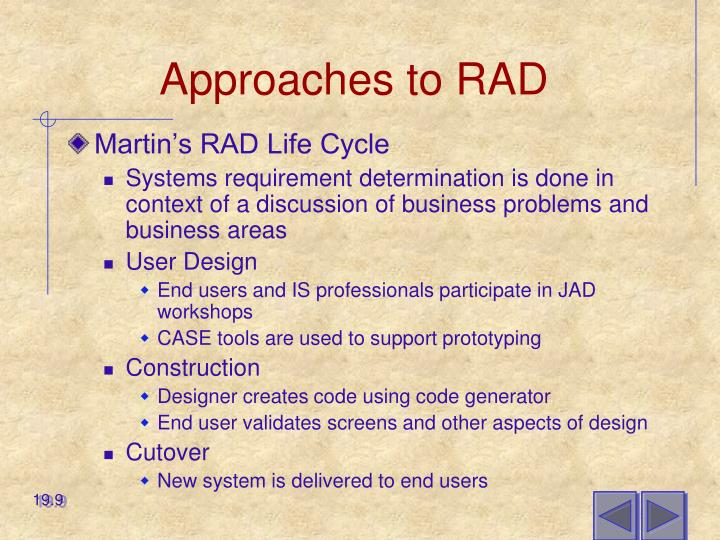 Approaches to RAD