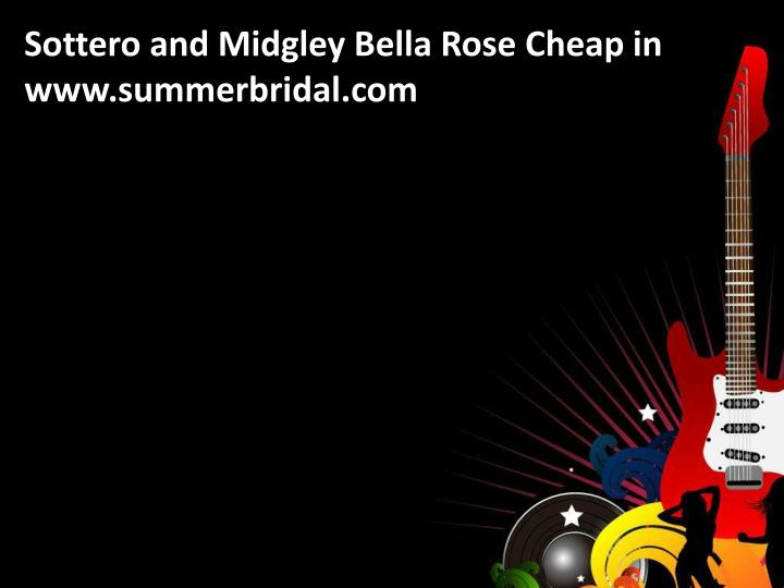 Sottero and Midgley Bella Rose Cheap in www.summerbridal.com