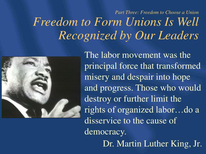 Part Three: Freedom to Choose a Union