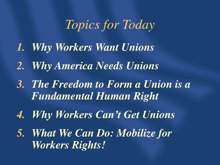 Why Workers Want Unions