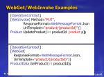 webget webinvoke examples