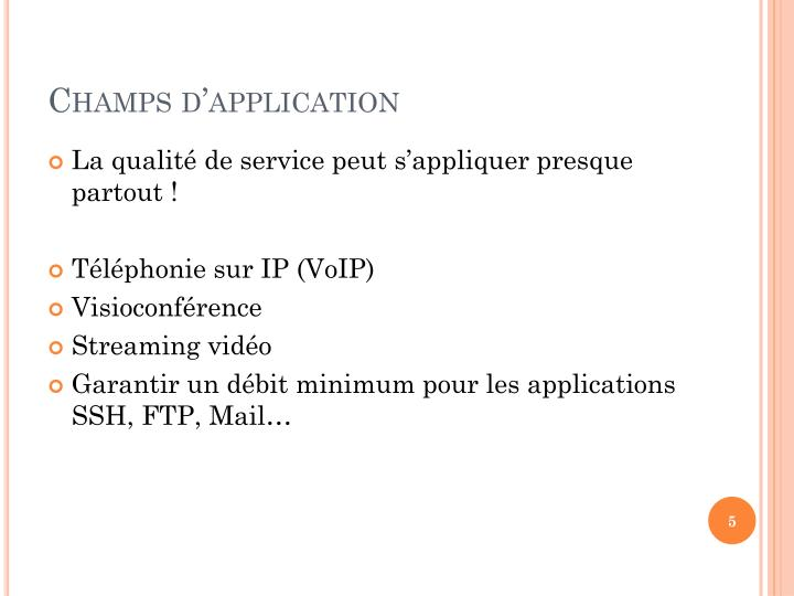 Champs d'application