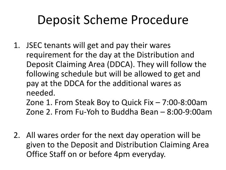Deposit Scheme Procedure