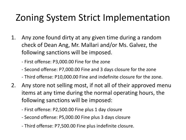 Zoning System Strict Implementation