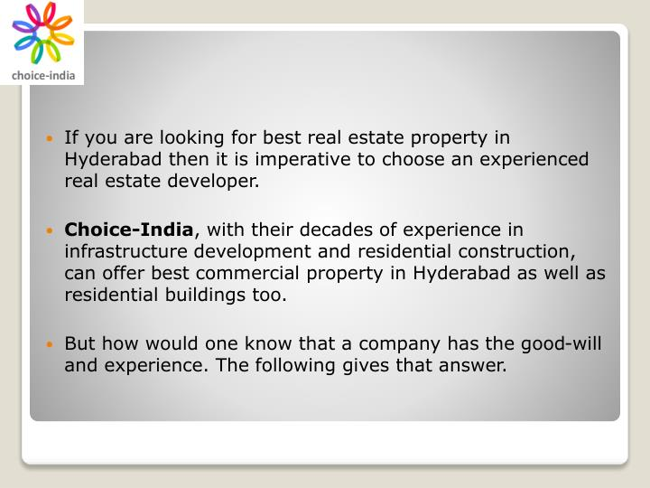 If you are looking for best real estate property in Hyderabad then it is imperative to choose an exp...
