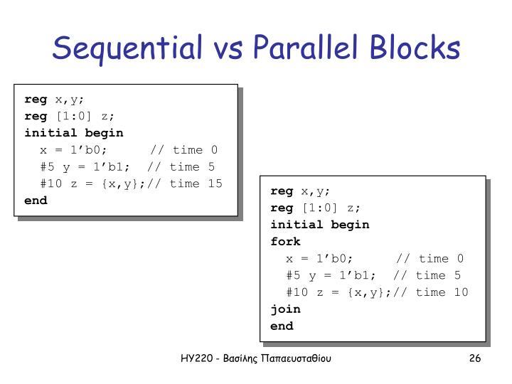 Sequential vs Parallel Blocks