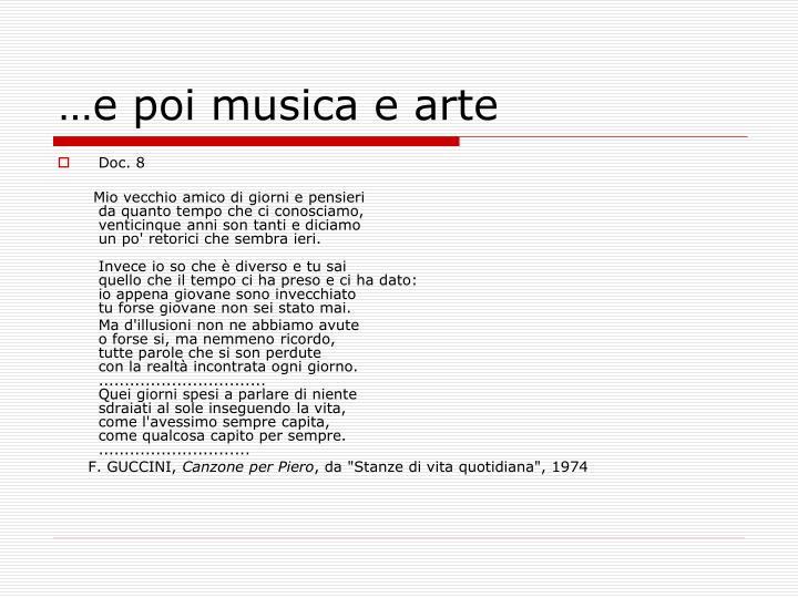 …e poi musica e arte