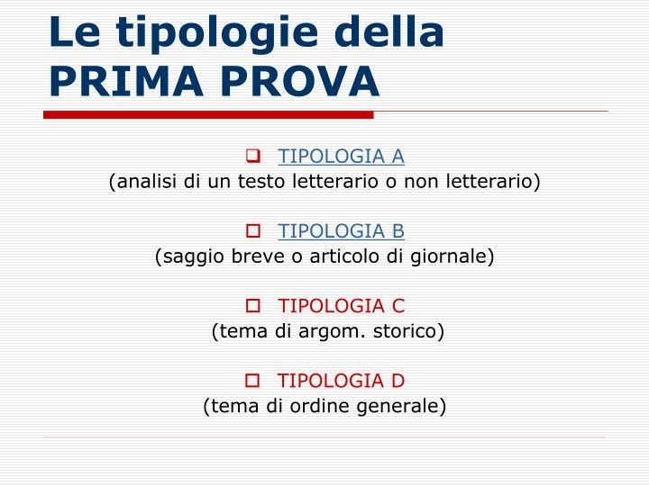 Le tipologie della PRIMA PROVA