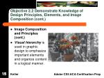 objective 2 2 demonstrate knowledge of design principles elements and image composition cont
