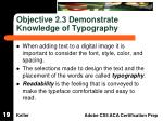 objective 2 3 demonstrate knowledge of typography