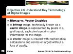 objective 2 6 understand key terminology of digital images