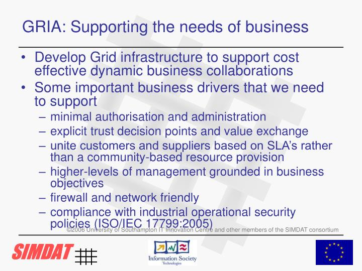GRIA: Supporting the needs of business