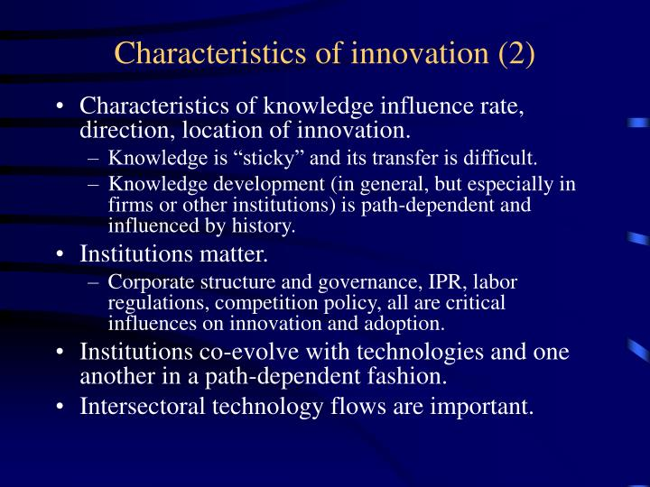 Characteristics of innovation (2)