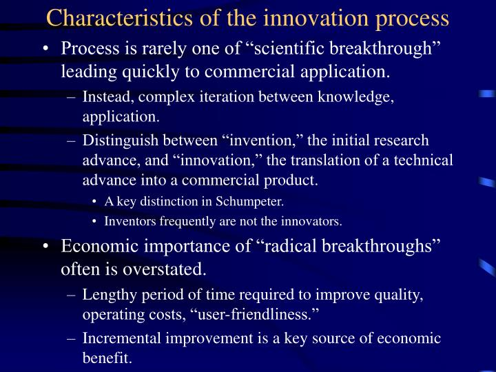 Characteristics of the innovation process