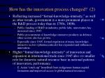how has the innovation process changed 2