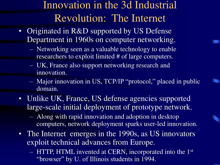 Innovation in the 3d Industrial Revolution:  The Internet
