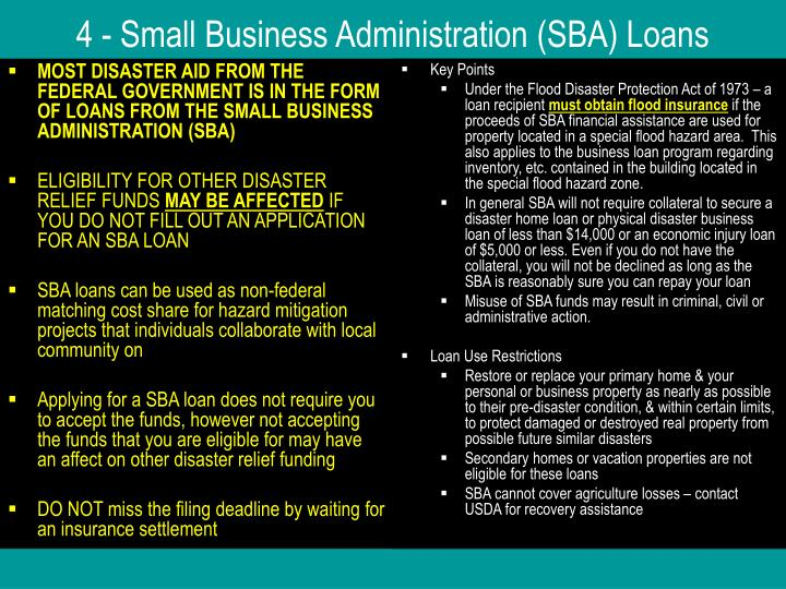MOST DISASTER AID FROM THE FEDERAL GOVERNMENT IS IN THE FORM OF LOANS FROM THE SMALL BUSINESS ADMINISTRATION (SBA)