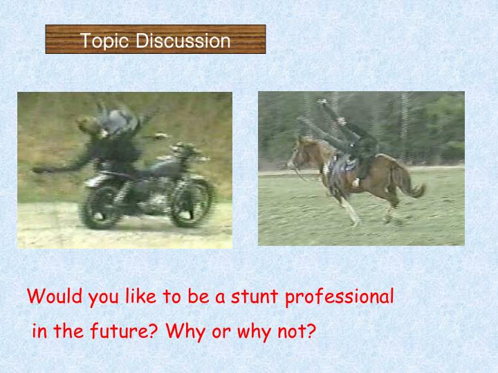 Topic Discussion