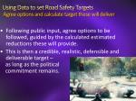 using data to set road safety targets agree options and calculate target these will deliver