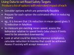 using data to set road safety targets produce a list of options with estimated impact of each