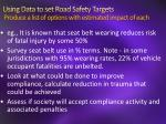 using data to set road safety targets produce a list of options with estimated impact of each1