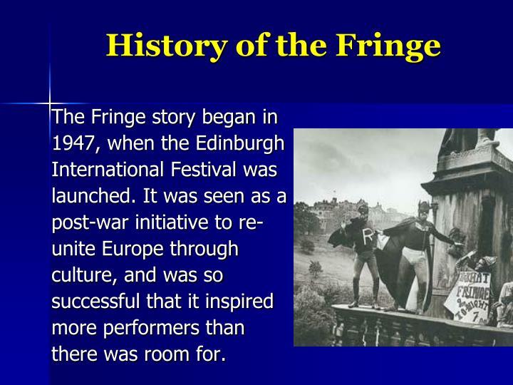History of the Fringe