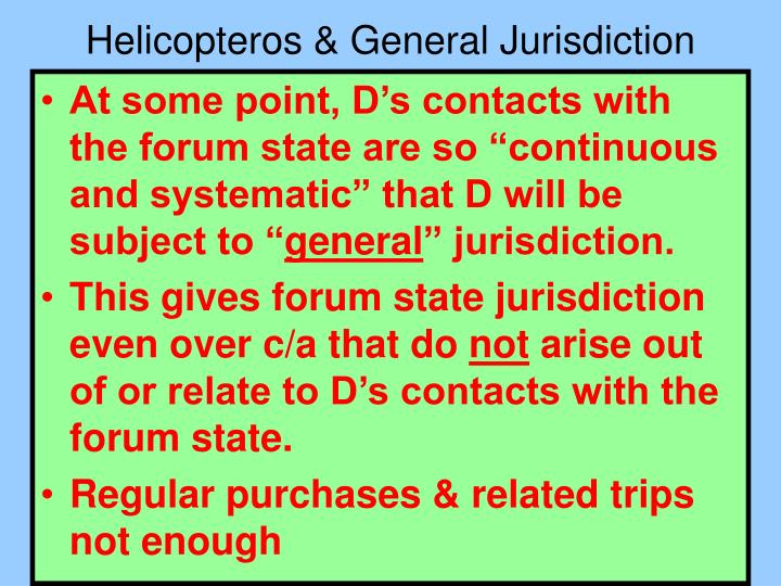 Helicopteros & General Jurisdiction